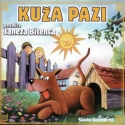 Slavko Avsenik Mlajši - Kuža Pazi (Pesmi Janeza Bitenca)