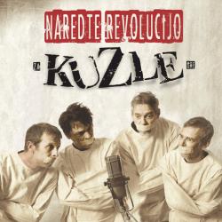 Kuzle (V.A.) - Naredte Revolucijo--Za Kuzle Gre