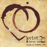 Kvinton & Borut Gombač - Balade Na Bledečih Tleh
