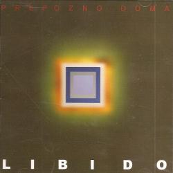 Libido - Prepozno Doma