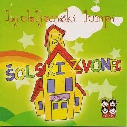 Ljubljanski Lumpi - Šolski Zvonec