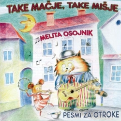 Melita Osojnik - Take Mačje, Take Mišje