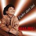 Malibu - Dobri Stari Časi