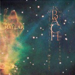 Marko Hatlak - J.S.Bach