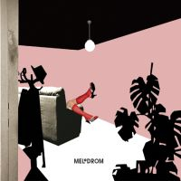 Melodrom - Melodrom