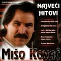 Mišo Kovač - Največi Hitovi