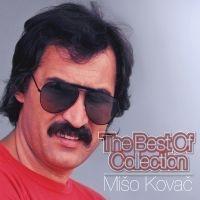 Mišo Kovač - Best Of Collection