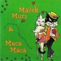 Neca Falk - Maček Muri in Muca Maca