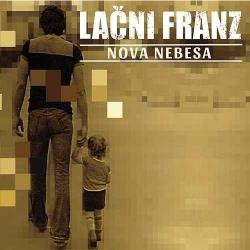 Lačni Franz - Nova Nebesa