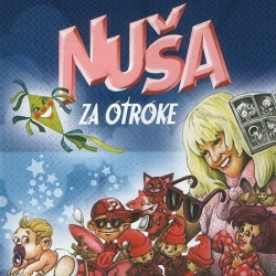 Nuša Derenda - Nuša Za Otroke