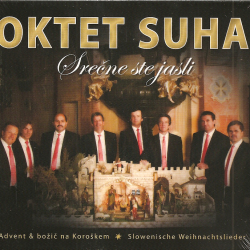 Oktet Suha - Srečne Ste Jasli