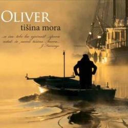 Oliver Dragojevič - Tišina Mora