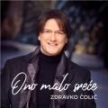 Zdravko Čolić - Ono Malo Sreće