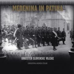 Orkester Slovenske Vojske - Medenina in Patina
