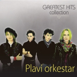 Plavi Orkestar - Greatest Hits Collection