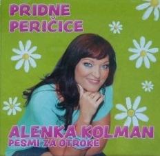 Alenka Kolman - Pridne Peričice