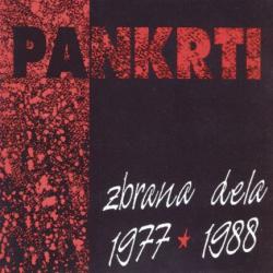 Pankrti - Zbrana Dela 1977-1988
