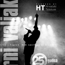 Parni Valjak - 25 Godina : Live Zagreb Dom Sportova 2000