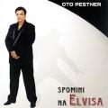 Oto Pestner - Spomini Na Elvisa