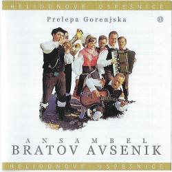Ansambel Bratov Avsenik - Prelepa Gorenjska - Helidonove Uspešnice