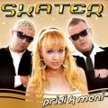 Skater - Pridi K Meni