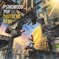 Psihomodo Pop - Digitalno Nebo