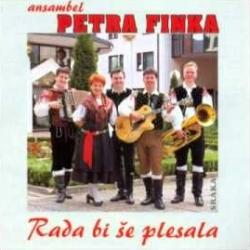 Ansambel Petra Finka - Rada Bi Še Plesala