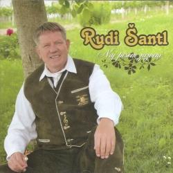 Rudi Šantl - Naj Pesem Zazveni