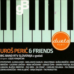 Uroš Perić & Friends (Big Band Rtv Slovenija) - Dueti : Duets (CD) -digi-