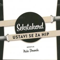 Sekstakord - Ustavi Se Za Hip