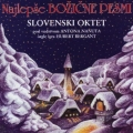 Slovenski oktet - Najlepše Božične Pesmi