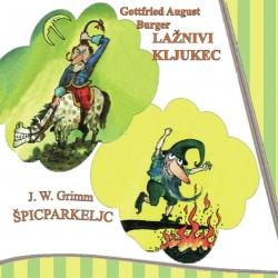 Gottfries August Burger/J. W. Grimm - Lažnivi Kljukec/Špicparkeljc