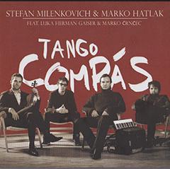 Marko Hatlak & Stefan Milenkovich - Tango Compas