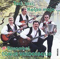 Ansambel Tonija Verderberja - Teci, Teci, Kolpa Moja