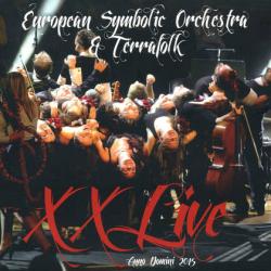 European Symbolic Orchestra & Terrafolk - XXLive