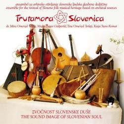 Trutamora Slovenica - Zvočnost Slovenske Duše