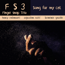 Finger Snap Trio - Song For My Cat