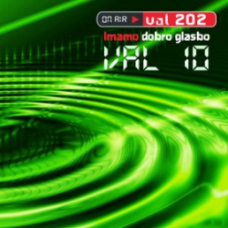 On Air Val 202 : Val 10  -  Imamo Dobro Glasbo