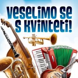 V/A (Različni Izvajalci) - Veselimo Se S Kvinteti !