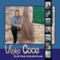 Vinko Coce - Zlatna Kolekcija