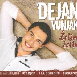Dejan Vunjak - Želim, Želim