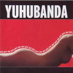 Yuhubanda - Gor Pa Dol