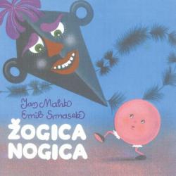 Žogica Nogica - Pravljica