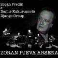 Zoran Predin & Damir Kukuruzović Django Group - Zoran Pjeva Arsena