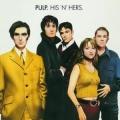 Pulp - His 'n' Hers
