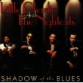 Little Charlie & Nightcat - Shadow Of The Blues