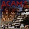 Acama - Tibetan Temple Bells