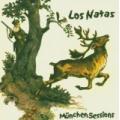Los Natas - Munchen Sessions