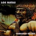 Los Natas - Corsario Negro