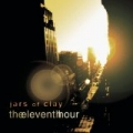 Jars Of Clay - Eleventh Hour